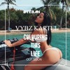 Vybz Kartel Colouring This Life X Teban Hardreflip Out Soon Mp3