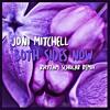 Joni Mitchell - Both Sides Now (Rhythm Scholar Loveheart Remix)