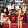 Little Mix - Secret Love Song Ft. Jason Derulo (Yanca Bolot Bootleg)FREE DOWNLOAD !!!