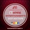 EMPIRE ENTERTAINMENT'S 2017 MIXTAPE - DJ RB FEAT. TOP BHANGRA, BOLLYWOOD & HIP-HOP/TOP 40