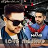 Love Mashup 2017 - Dj Hans