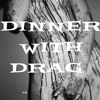Free Download DINNER WITH DRAG Mp3
