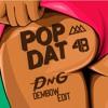4B & Aazar - Pop Dat (DnG Dembow Edit)