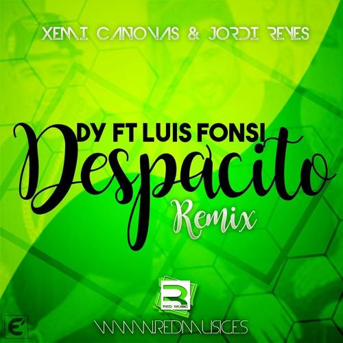 Luis Fonsi Ft Daddy Yankee Despacito Jordi Reyes Xemi