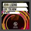 John Legend - Love Me Now (TRP Remix)