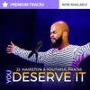 You Deserve It By JJ Hairston And Youthful Praise Instrumental Multitrack Stems