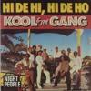 Kool & The Gang - Hi De Hi Hi De Ho (Loshmi Edit)- FREE DOWNLOAD