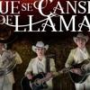 Los Plebes Del Rancho - Que Se Canse De Llamar (2017)