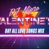 Valentines Day All Love Songs DJ Nipro MegaMix.mp3