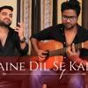Maine Dil Se Kaha | Rog | Irrfan Khan | Unplugged Viral Ft. A Jay