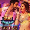 "Badri Ki Dulhania (GLOW Remix) Varun, Alia, Tanishk, Neha, Monali, Ikka | ""Badrinath Ki Dulhania"""