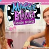Maggie & Bianca Fashion Friends Chanson #4 Be Like A Star