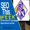 SEO This Week EP23 - Link Building, Keyword Research, and Video