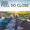 Calvin Harris - Feel So Close (The Cousins Remix)//FREE DOWNLOAD//