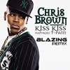 Chris Brown - Kiss Kiss ft. T-Pain (BlazinG Remix)