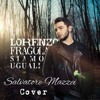 Daftar Lagu Siamo Uguali - Lorenzo Fragola mp3 (5.56 MB) on topalbums
