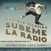 Enrique Iglesias Ft. Descemer Bueno, Zion & Lennox - Súbeme La Radio (Adrian Chacon Rumbaton Edit)