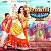 Badri Ki Dulhania (Title Track) Varun, Alia, Tanishk, Neha, Monali, Ikka