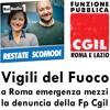 Radio Uno, Restate Scomodi. Vigili del Fuoco: a Roma emergenza mezzi, la denuncia della Fp Cgil.