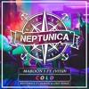 Maroon 5 - Cold (Neptunica X Calmani & Grey ft. Vitø Remix)