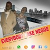 -EveryBoDy FakE NEggE- PRInseSs ESonO FT AtasKO CHIPmUNk