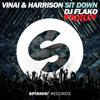 VINAI & HARRISON - Sit Down (DJ FLAKO Bootleg) [FREE DOWNLOAD]