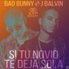 Si Tu Novio Te Deja Sola Ft. Bad Bunny (Audio Oficial)