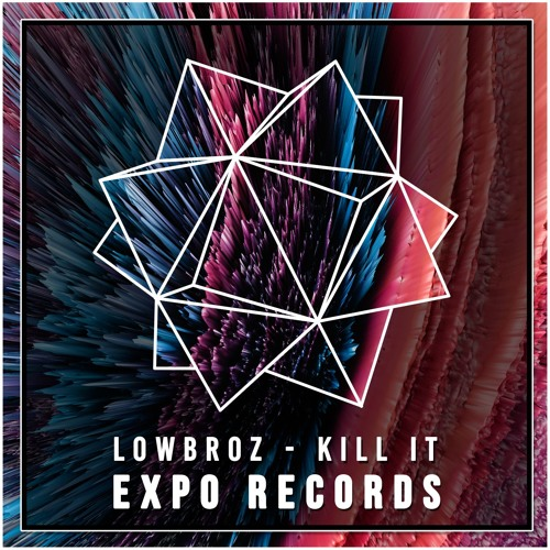 LowBroz - Kill it (Original Mix)