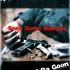 Seen Some Murders x H Da Goon x 40
