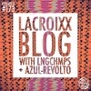 Rewind It #173 Lacroixx Blog with Lngchps and Azul-Revolto