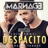 Luis Fonsi - Despacito ft. Daddy Yankee (MARNAGE Bootleg) FREE DL