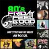 Friday Feel Good Quick Mix ~ 80's I Want My MTV Back Party Mix
