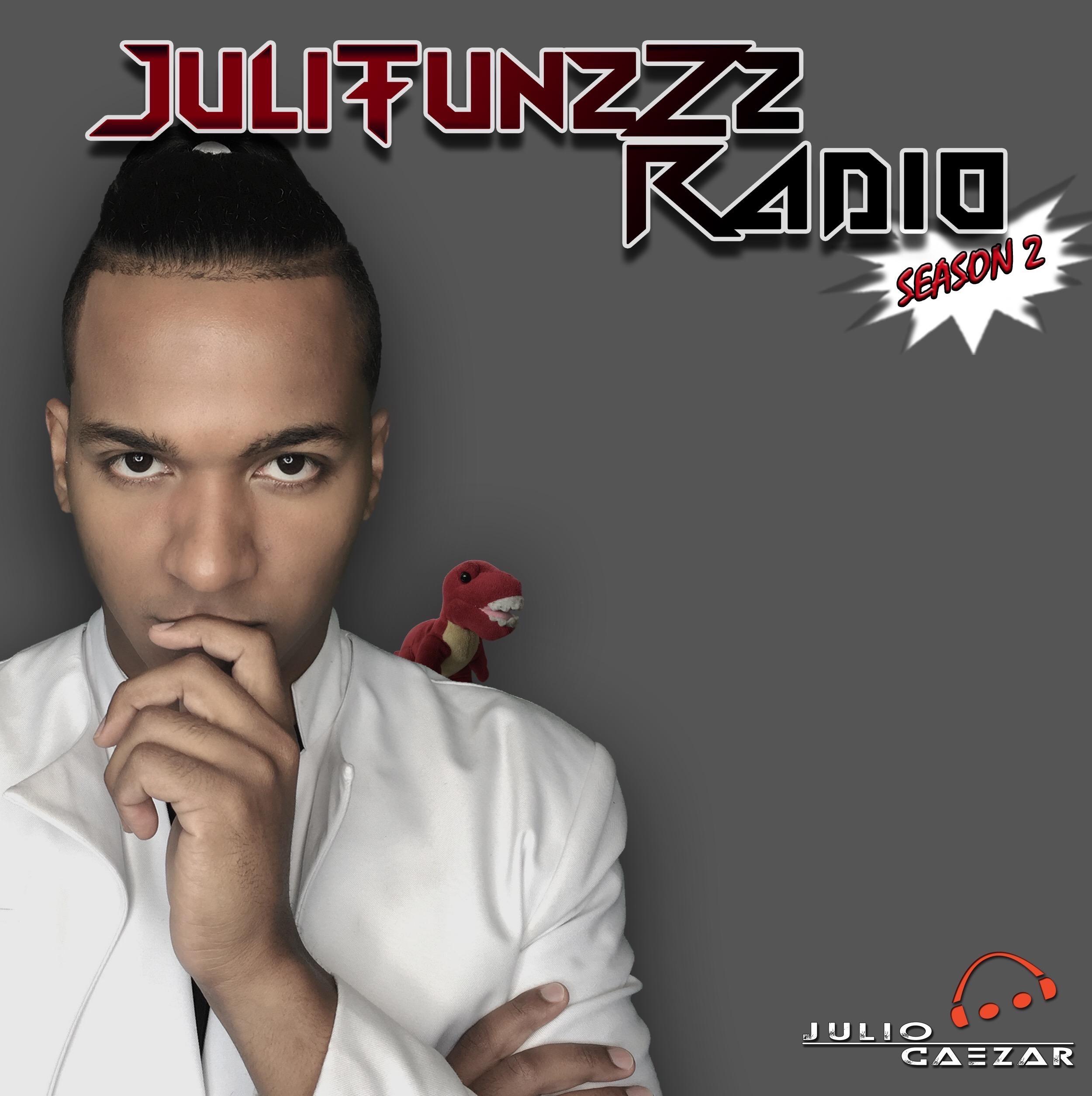 JuliTunzZz Radio Episode 20