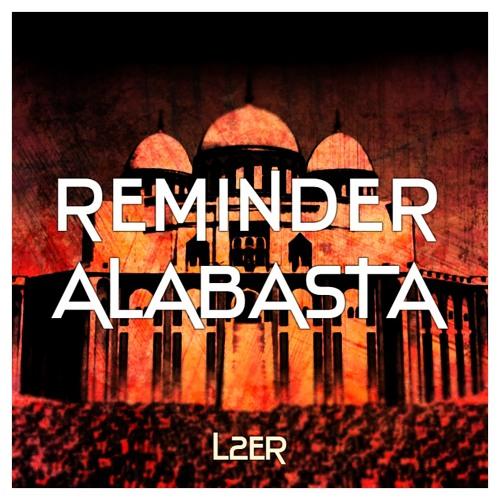 Reminder - Alabasta (Extended Mix)