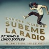 Enrique Iglesias - SUBEME LA RADIO  (Dj Symas & L3MSO Bootleg) BUY TO FREE DOWNLOAD!!!