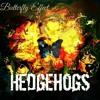 Hedgehogs-Dark Was My Heart's Color