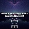 Hillsong Worship What A Beautiful Name Marshall Marshall Remix Mp3