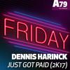 DENNIS HARINCK - Just got paid (2K17 Radio Mix)