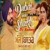 Dubai Wale Shaikh Remix - Gippy Grewal - Dj Sunny - Latest Punjabi Songs 2017