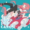 【歌ってみた】Drop Pop Candy(Indonesia Ver.)【Kath & ほしえ】