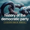 3/28/17 - Serial: History of The Democratic Party (1/4)