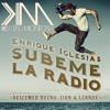 Subeme La Radio - Enrique Iglesias Ft. Varios (Kevin Montoya Extended Remix) *copyright