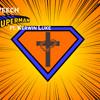 King's Speech - Superman ft. Kerwin Luke