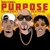 Mally Mall  Purpose  Ft Rich The Kid And Rayven Justice (Explicit)