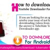 How to download TubeMate YouTube downloader for android tablets?