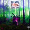 Kai Wachi - Demons [SQUNTO RMX]