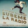 Enrique Iglesias Ft Descemer Bueno Zion And Lennox Su00fabeme La Radiodj Jorge Stylo Club House Mp3