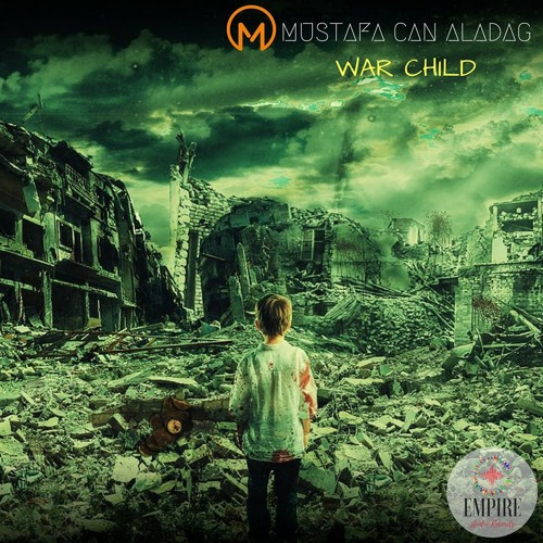 Mustafa Can Aladag - WarChild(Original Mix) by Mustafa Can Aladağ
