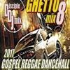 DiscipleDJ GOSPEL REGGAE DANCEHALL MIX 2017