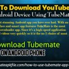 How To Download YouTube Videos on Android Device Using TubeMate App?.mp3